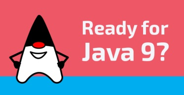 Ready for Java 9?